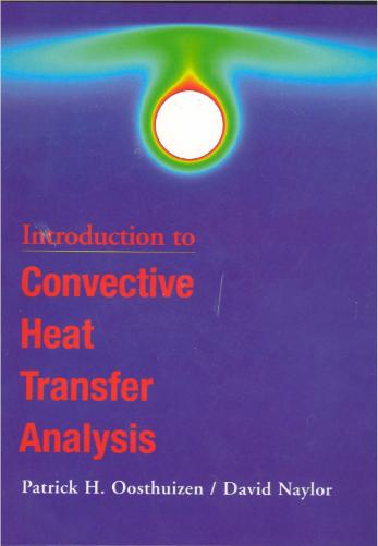 Introduction to Convective Heat Transfer Analysis